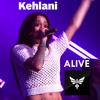 Kehlani - Alive(Live) PhoenixFireRemix