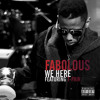 Fabolous - We Here ft. T-Pain (DigitalDripped.com)