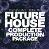 Sound Masters - Future House Complete Production Package