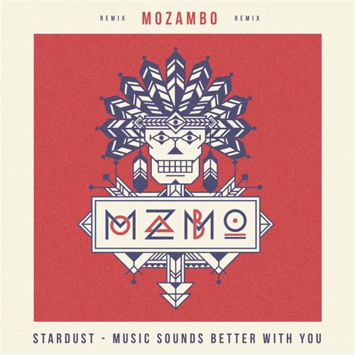 Thumbnail Stardust Music Sounds Better With You Mozambo Remix