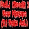 FadLi [Reedit] - New Mixtape (Dj Noka Axl)