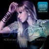 Noelia feat. Timbaland & BK Brasco - Explode (Jaques Le Noir Remix)