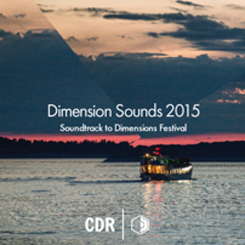 CDR x Dimensions 2015 Producer Project #DimensionSounds2015