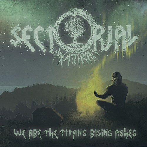 "Sectorial ""We Are The Titan's Rising Ashes"" 2015"