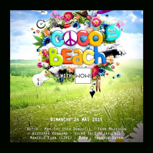 Live Opening From Coco Beach Party - Paris - Sunday 24th May 2015 [Full Set]