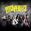 Pitch Perfect 2 OST - World Championship Finale Pt. 2 (Barden Bellas)