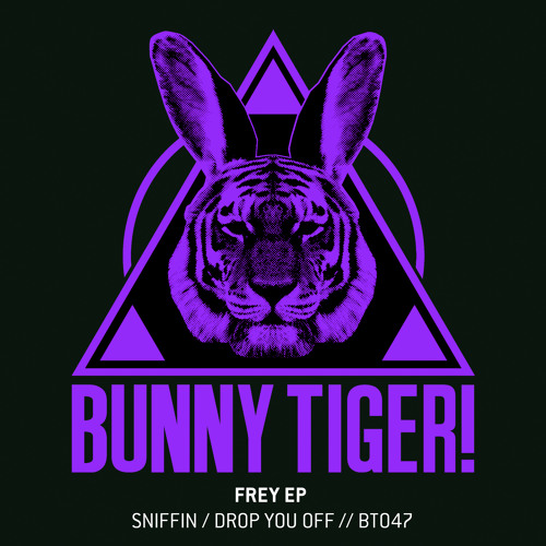 Frey - Sniffin / Drop You Off (Preview) // BT047 [OUT NOW]