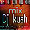 Bristi Pore Tapur Tupur Node (Progressive Mix )By Dj Kush
