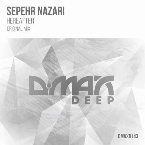 Sepehr Nazari - Hereafter(Original Mix)