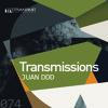 Transmissions 074 with Juan Ddd