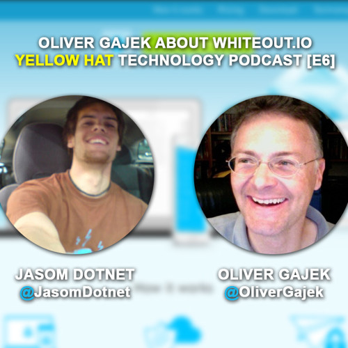 [E6] Yellow Hat Podcast: Olivier Gajek about Whiteout.io - solution for email encryption