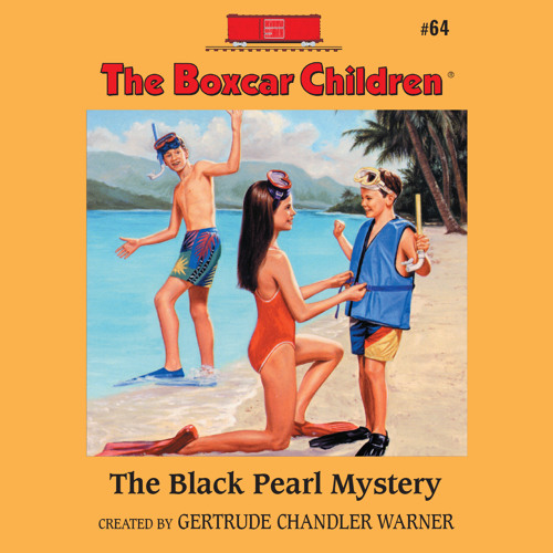 """""""The Black Pearl Mystery (Boxcar Children #64)"""" by Gertrude Warner, read by Aimee Lilly"""