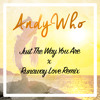 Bruno Mars Ft. Ludacris - Just The Way You Are Vs. Runaway Love (AndyWho Remix) Portada del disco