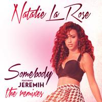 Natalie La Rose - Somebody Ft. Jeremih (Imanos & Gramercy Remix)