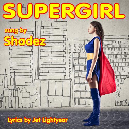 17: Supergirl - Shadez
