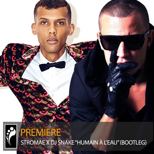 """Premiere: Stromae x DJ Snake """"Humain à L'eau"""" (Juyen Sebulba Bootleg)"""