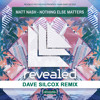 Matt Nash - Nothing Else Matters (Dave Silcox Remix)FREE DOWNLOAD