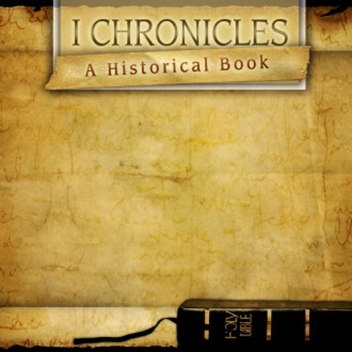 Book of 1 Chronicles with Pastor Joe Marquez of Grace Calvary Chapel