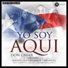 Don Omar Ft Yandel,Daddy Yankee Y Arcangel - Yo Soy De Aqui