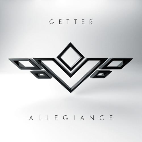 Getter - Allegiance EP
