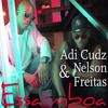 Adi Cudz Ft. Nelson Freitas - Essa MBoa 2015