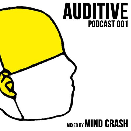 Mind Crash - Auditive Podcast # 001