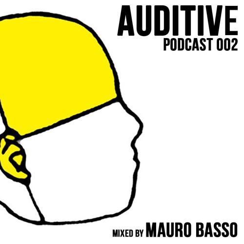 Mauro Basso - Auditive Podcast # 002
