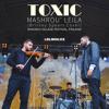 Mashrou' Leila - Toxic (Britney Spears Cover) | مشروع ليلى - توكسيك mp3
