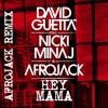 David Guetta Ft Nicki Minaj And Afrojack Hey Mama Omen Remix Mp3