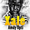 Amdy Opti - Xalé (Children)
