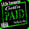Gettn Paid! Prod By.Cuz-Hiro