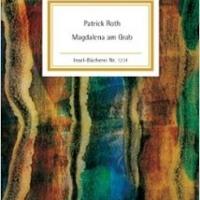 P.Roth MATINEE GESPRAECH. Magdalena Am Grab