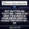 Buy Button On YouTube, Tweets In SERP, FB Events & more | Digital Marketing Updates 09 | Episode 23