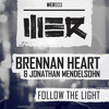 Brennan Heart & Jonathan Mendelson - Follow The Light