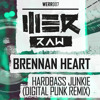 Brennan Heart - Hardbass Junkie (Digital Punk Remix)