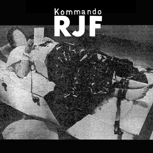 Kommando RJF - Fuck Rehab