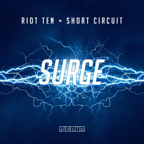 Riot Ten ✖ Short Circuit - Surge