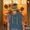 Sheen Skaiz - 031 (Prod by Justin de Nobrega, Sketchy Bongo)