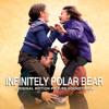 Infinitely Polar Bear Soundtrack - Various Artists (Official Audio)
