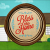 Bless this Home - Part 4