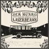 Jick Munro & The Amazing Laserbeams - Abel