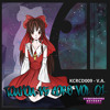 [OUT NOW!] KCRCD009 - V.A. - Touhou vs Core Vol. 01 - X-Fade Demo