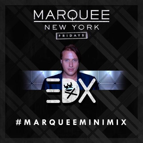 EDX #MarqueeMiniMix May 2015