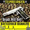 """BattleField Hardline Rock """"Heads Will Roll"""""""