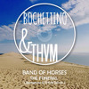 The Funeral - Band Of Horses (Bochettino & THVM Edit Reworked)