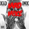 Kid ink - Be Real feat. DJ loaf (DJ MAD M!KE REMIX)