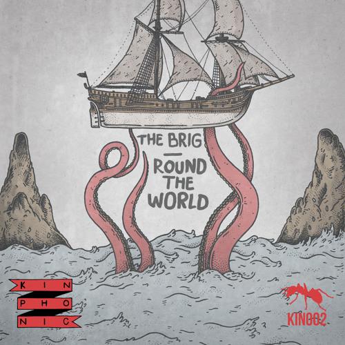 The Brig - Round The World (Tut Tut Child Remix)