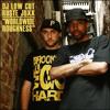 Dj Low Cut Feat. Ruste Juxx - Worldwide Roughness
