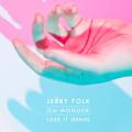 Oh Wonder Lose It (Jerry Folk Remix) Artwork