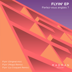Parlez-vous anglais ? - Flyin' (featuring Black Barry)